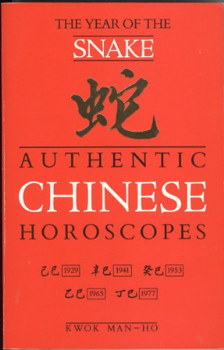 9780099529200: Authentic Chinese Horoscopes: Year of the Snake