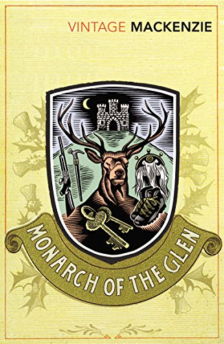 9780099529545: The Monarch of the Glen (Vintage Classics)