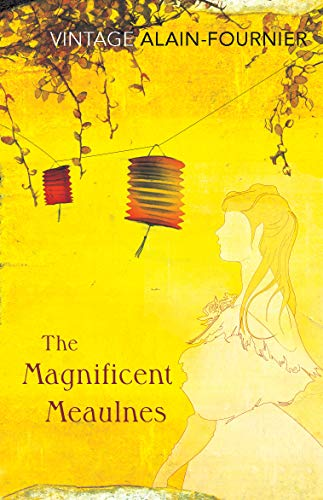 9780099529729: The Magnificent Meaulnes (Le Grand Meaulnes) (Vintage Classics)