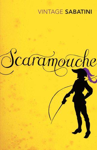 9780099529859: Scaramouche (Vintage Classics)