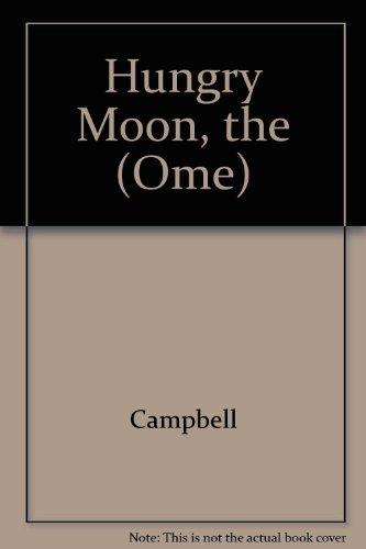 9780099530008: Hungry Moon, the (Ome)