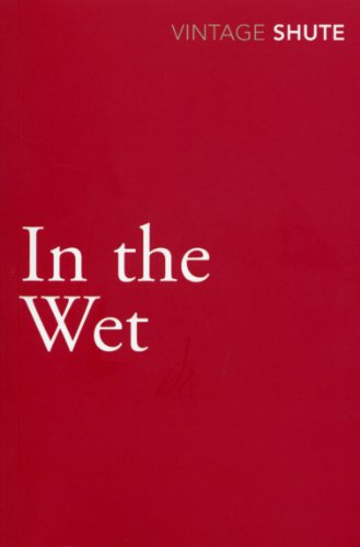 9780099530046: In the Wet (Vintage Classics)