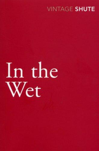 9780099530046: In the Wet
