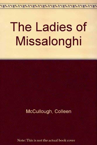9780099530107: The Ladies Of Missalonghi
