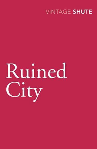 9780099530169: Ruined City (Vintage Classics)
