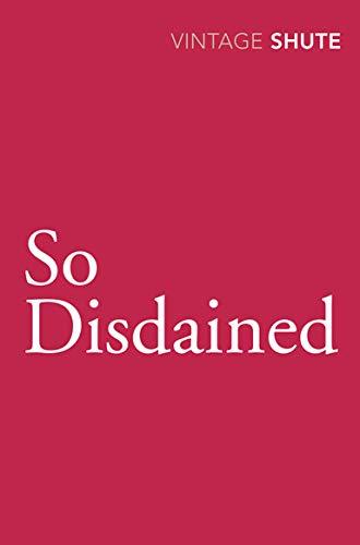 9780099530183: So Disdained
