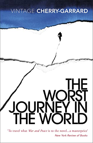 9780099530374: The Worst Journey In The World (Vintage Classics)
