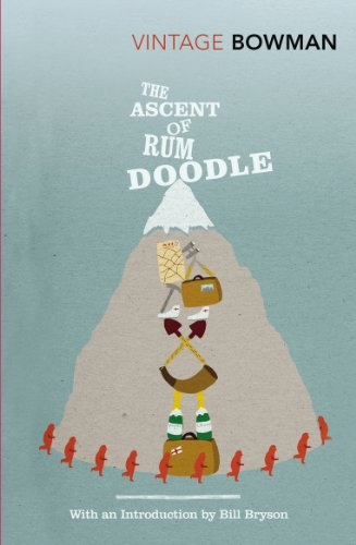 9780099530381: The Ascent Of Rum Doodle (Vintage Classics)
