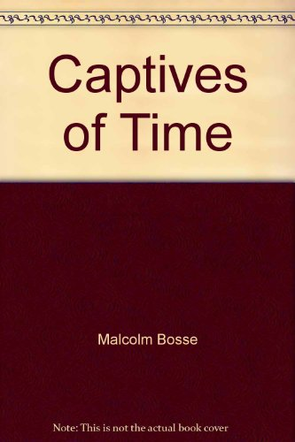 9780099530503: Captives of Time