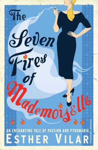 9780099531647: Seven Fires of Mademoiselle