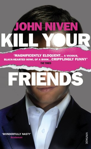 Kill Your Friends: John Niven