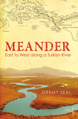9780099531791: Meander: East to West along a Turkish River