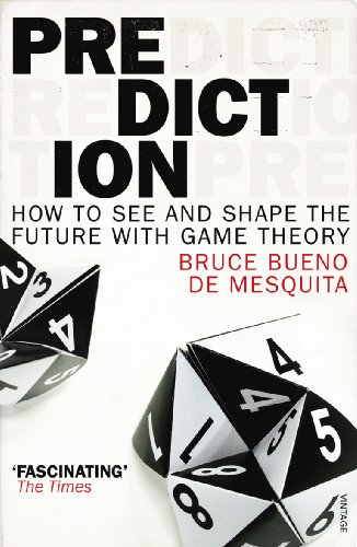 9780099531845: Prediction: How to see and shape the future with Game Theory