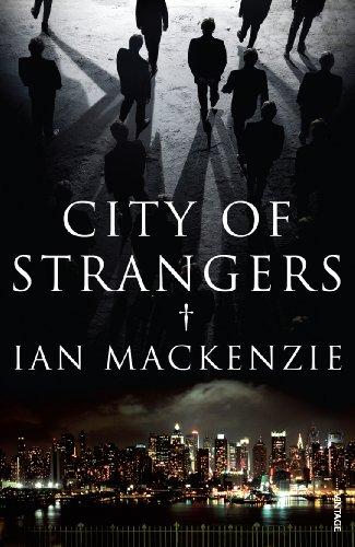 9780099531852: City of Strangers