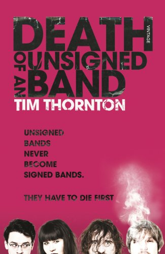 Death of an Unsigned Band: Tim Thornton