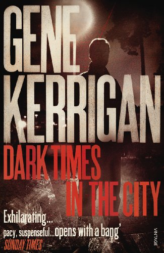 9780099532026: Dark Times in the City