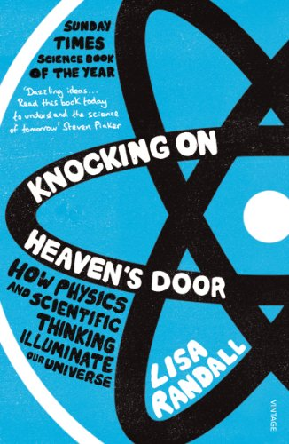 9780099532088: Knocking On Heaven's Door: How Physics and Scientific Thinking Illuminate our Universe