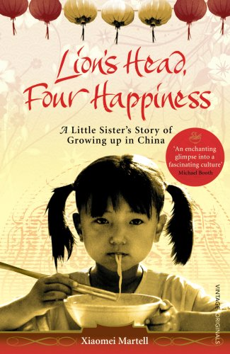 9780099532095: Lion's Head, Four Happiness: A Little Sister's Story of Growing Up in China