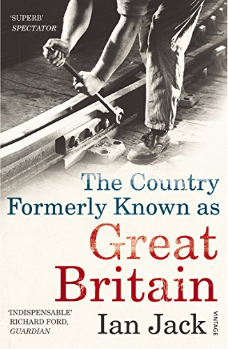 9780099532132: The Country Formerly Known as Great Britain: Writings 1989–2009