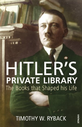 9780099532170: Hitler's Private Library: The Books that Shaped his Life