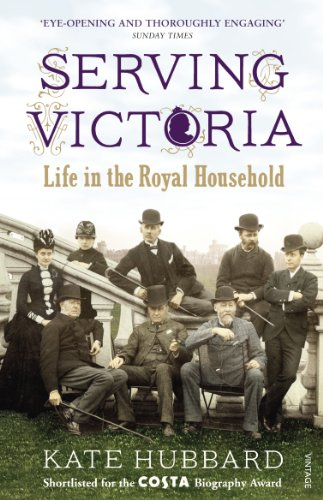 9780099532231: Serving Victoria: Life in the Royal Household
