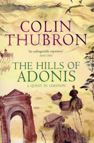 9780099532286: The Hills of Adonis: A Quest in Lebanon