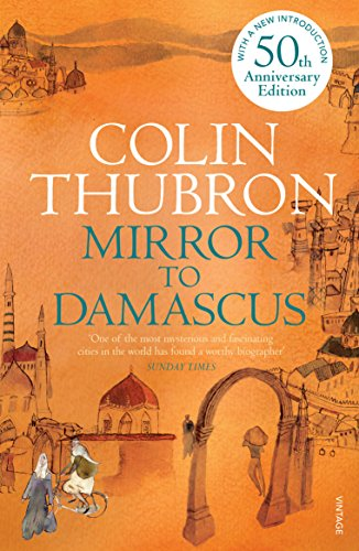 9780099532293: Mirror to Damascus