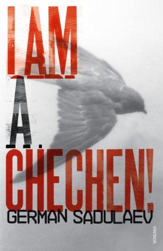 I Am a Chechen!: Sadulaev, German