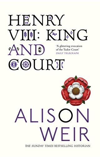 9780099532422: Henry VIII: King and Court