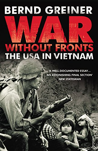 9780099532590: War Without Fronts: The USA in Vietnam