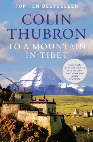 9780099532644: To a Mountain in Tibet