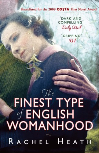 9780099532743: The Finest Type of English Womanhood