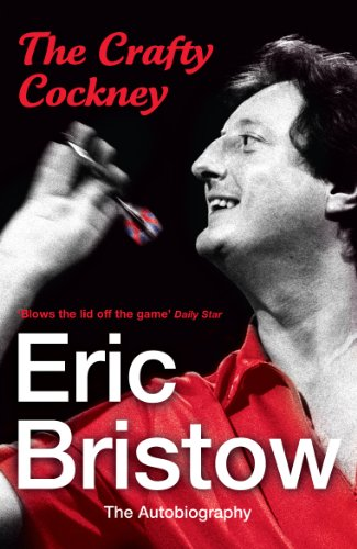 9780099532798: Eric Bristow: The Autobiography: The Crafty Cockney
