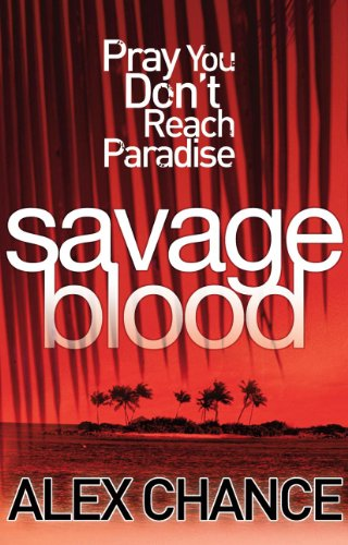 9780099532842: Savage Blood