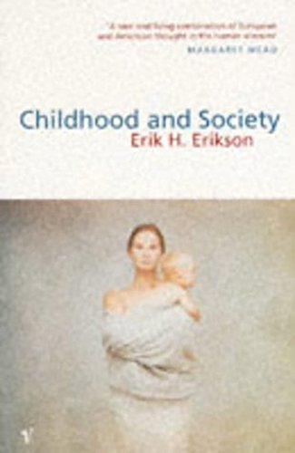 9780099532910: Childhood And Society