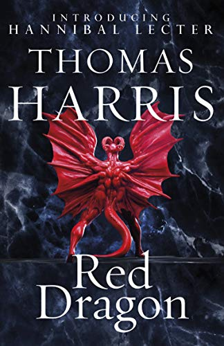 9780099532934: Red Dragon: (Hannibal Lecter)