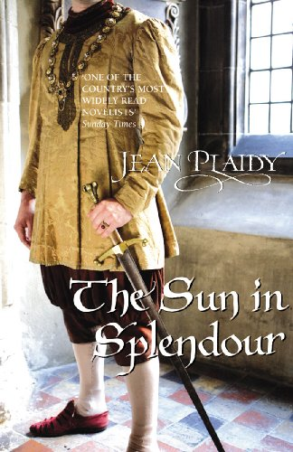 9780099532989: The Sun in Splendour: (Plantagenet Saga)