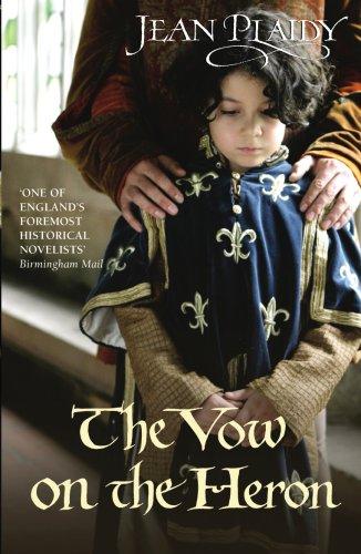 9780099533061: The Vow on the Heron: (Plantagenet Saga)