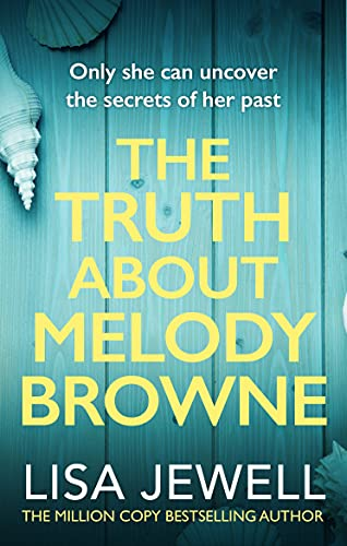 The Truth about Melody Browne (0099533677) by Lisa Jewell
