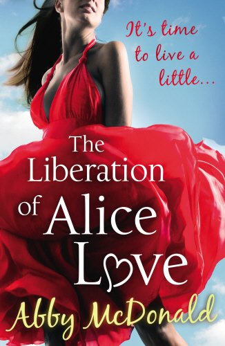 9780099533924: The Liberation of Alice Love