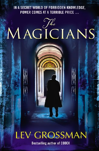 9780099534440: The Magicians: (Book 1)