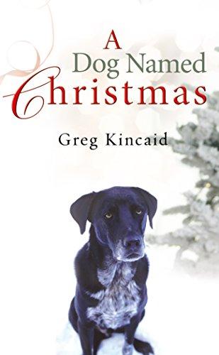 9780099534631: A Dog Named Christmas
