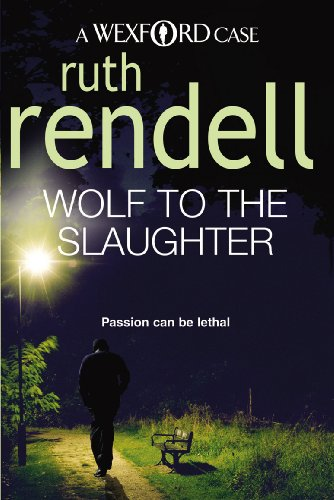 9780099534822: Wolf To the Slaughter (Wexford)