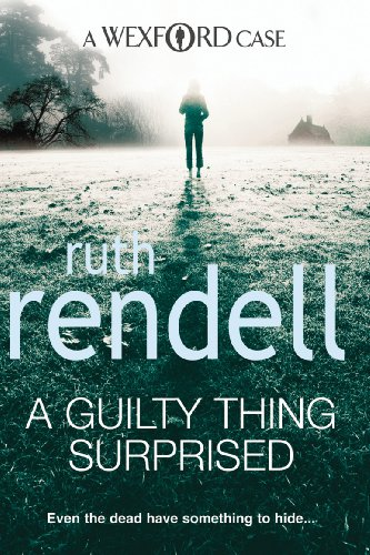9780099534846: A Guilty Thing Surprised: Even the dead have something to hide...