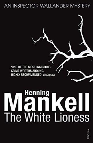 9780099535324: The White Lioness: Kurt Wallander
