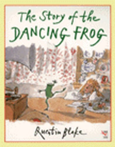 The Story of the Dancing Frog (0099535513) by Quentin Blake