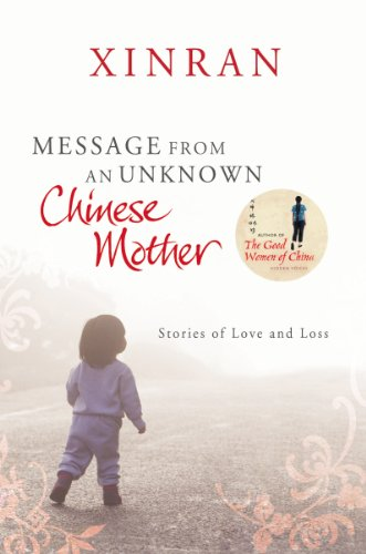 9780099535751: Message from an Unknown Chinese Mother: Stories of Loss and Love