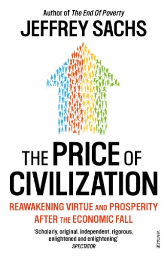 9780099535768: The Price of Civilization: Economics and Ethics After the Fall