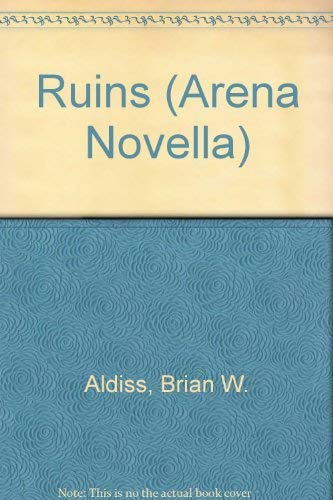 9780099536505: Ruins (Arena Novella)