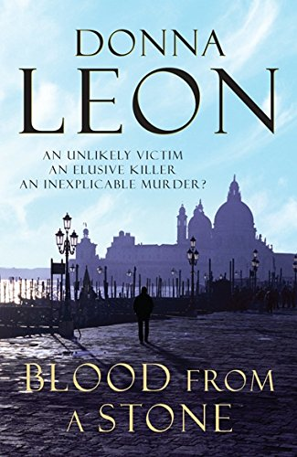 9780099536543: Blood From A Stone: (Brunetti 14)